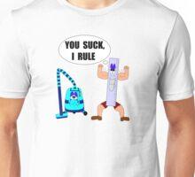You Suck, I Rule Unisex T-Shirt