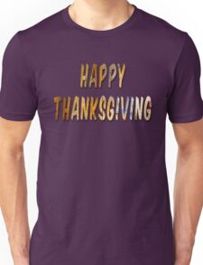 Happy Thanksgiving Distressed Wood Words Unisex T-Shirt
