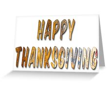 Happy Thanksgiving Distressed Wood Words Greeting Card