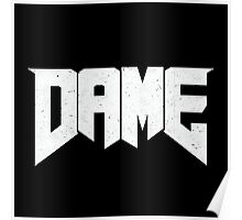 Doomed - DAME Poster