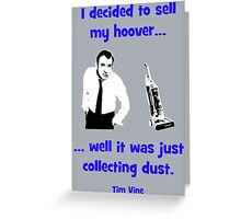 Tim Vine -  Hoover Greeting Card