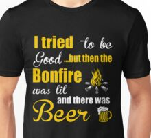 Camping I Tried Be Good But Then Bonfire Was Lit T-Shirt Unisex T-Shirt