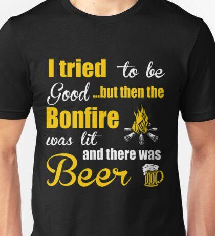 Camping I Tried Be Good But Then Bonfire Was Lit T-Shirt Unisex T-Shirt