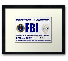 Paul the Alien's FBI ID Framed Print