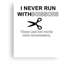 Run Scissors Canvas Print