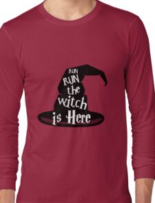 Run The Witch Is Here Halloween Party Outfit Costume Long Sleeve T-Shirt
