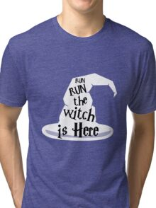 Run The Witch Is Here Halloween Party Outfit Costume Tri-blend T-Shirt