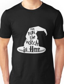 Run The Witch Is Here Halloween Party Outfit Costume Unisex T-Shirt