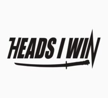 Heads I win... by MrDeath