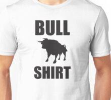 Bull Shirt Unisex T-Shirt