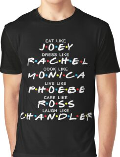 I'll be there for you Graphic T-Shirt