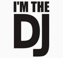 I'm the DJ Kids Tee