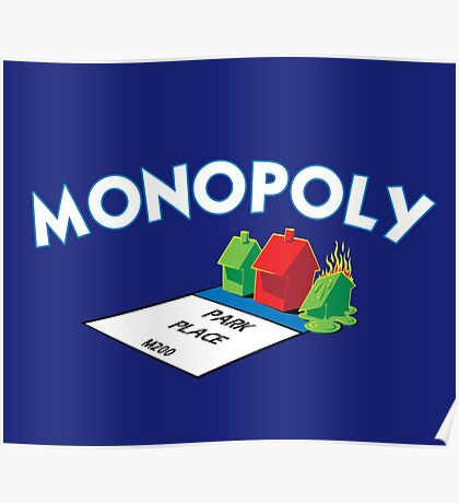 MONOPOLY - PARK PLACE ON FIRE Poster