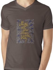 may all your dreams come true hand lettering text Mens V-Neck T-Shirt