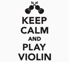 Keep calm and play violin One Piece - Short Sleeve