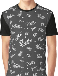 hand lettering Hello on different languages Graphic T-Shirt