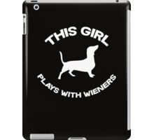 This girl plays with wieners iPad Case/Skin
