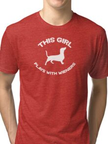 This girl plays with wieners Tri-blend T-Shirt