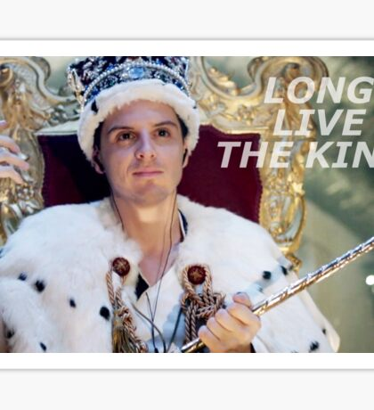 Long Live The King  Sticker