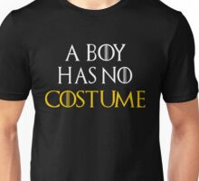 A Boy Has No Costume Shirt - Funny Halloween Shirt Unisex T-Shirt
