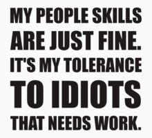 People Skills Idiots One Piece - Short Sleeve