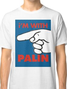 i'M WITH PALIN Classic T-Shirt