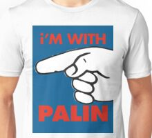 i'M WITH PALIN Unisex T-Shirt