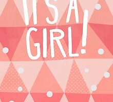 It's A Girl! Greetings Card by Claire Stamper