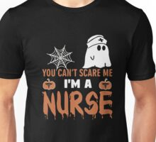 Halloween T-shirt You Can't Scare Me I'm a NURSE Unisex T-Shirt
