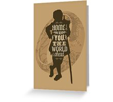 Home Is Now Behind You Greeting Card