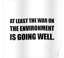 War On Environment Poster