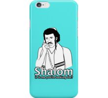 Shalom, Is It Me You're Looking For? iPhone Case/Skin