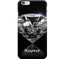 Diamond Shine & Respect iPhone Case/Skin