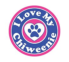 I LOVE MY CHIWEENIE DOG HEART I LOVE MY DOG PET PETS PUPPY STICKER STICKERS DECAL DECALS Photographic Print