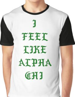 I Feel Like Alpha Chi Green Graphic T-Shirt
