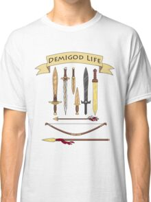 Demigod Life Includes Weapons Classic T-Shirt