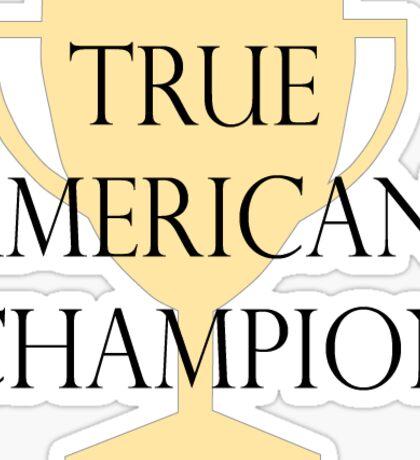 True American Champion Sticker