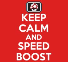 Keep Calm and Speed Boost by TWMTees