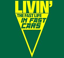 Livin' the fast life in fast cars (2) Unisex T-Shirt