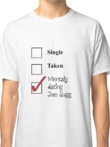 Joe Sugg, single, taken, mentally dating! Classic T-Shirt
