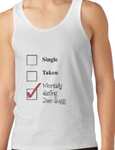 Joe Sugg, single, taken, mentally dating! Tank Top