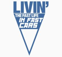 Livin' the fast life in fast cars (5) by PlanDesigner