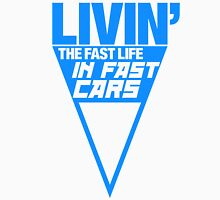 Livin' the fast life in fast cars (5) Unisex T-Shirt