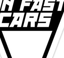 Livin' the fast life in fast cars (6) Sticker