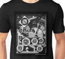 Wasted Time by Darryl Kravitz 2009 Unisex T-Shirt