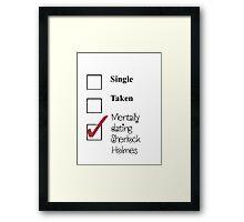 Sherlock- single, taken, mentally dating! Framed Print