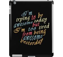 Trying to be awesome! iPad Case/Skin