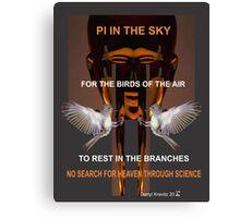 Pi in the Sky by Darryl Kravitz 2014 Canvas Print