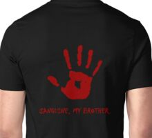 Dark Brotherhood - Sanguine, My Brother. Unisex T-Shirt