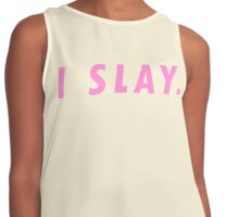 PASTEL PINK BABY PINK SLAY TEXT ONLY   FUN TREND QUOTE PRINT Contrast Tank